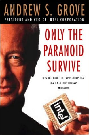 Reading: Only the Paranoid Survive